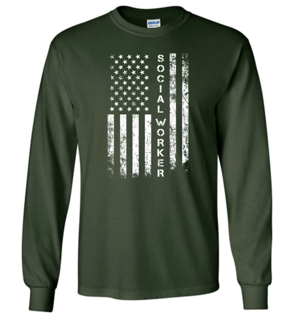 American Flag Social Worker - Long Sleeve T-Shirt - Forest Green / M