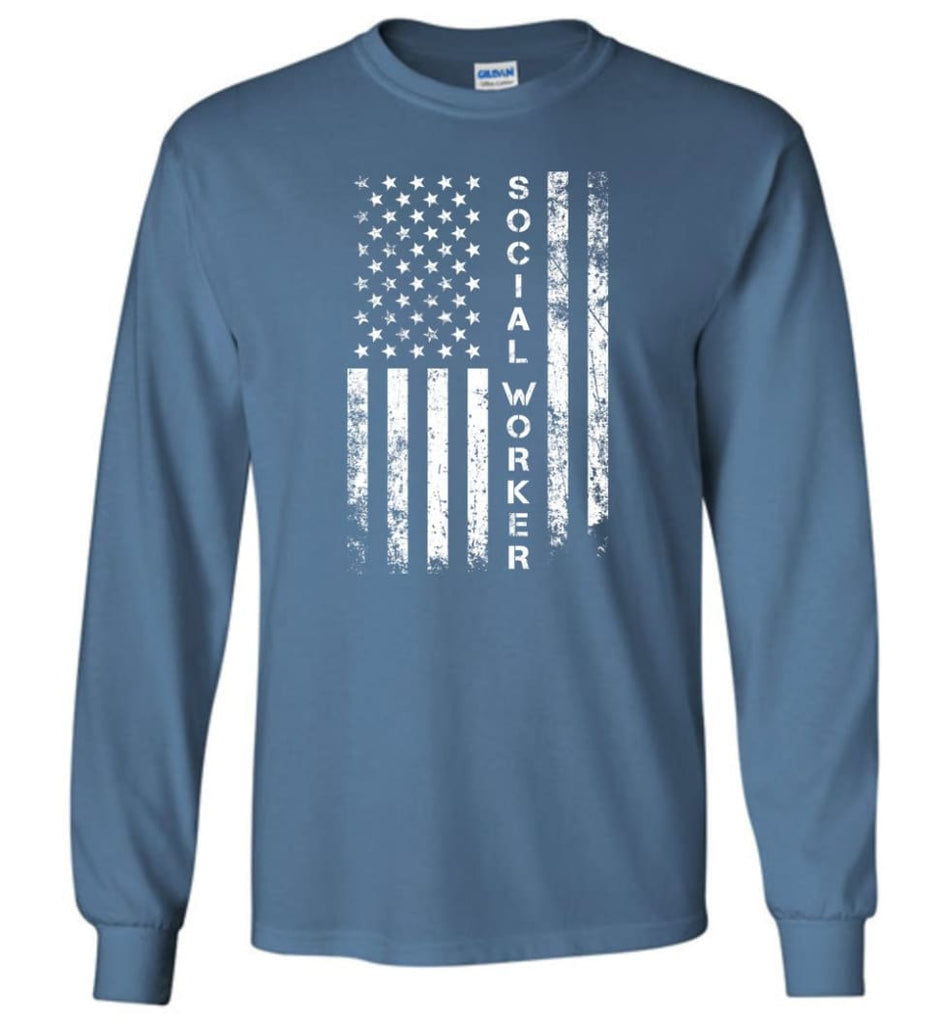 American Flag Social Worker - Long Sleeve T-Shirt - Indigo Blue / M