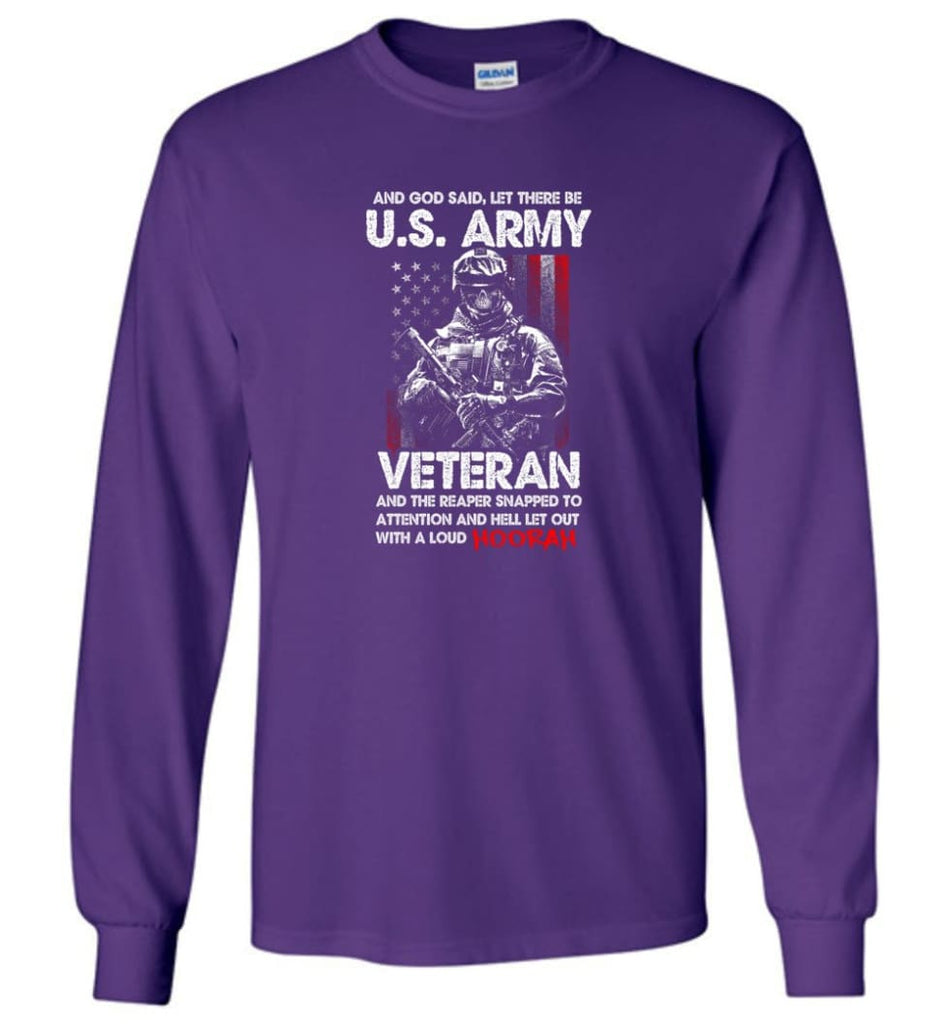 And God Said Let There Be U.S. Army Veteran Shirt - Long Sleeve T-Shirt - Purple / M
