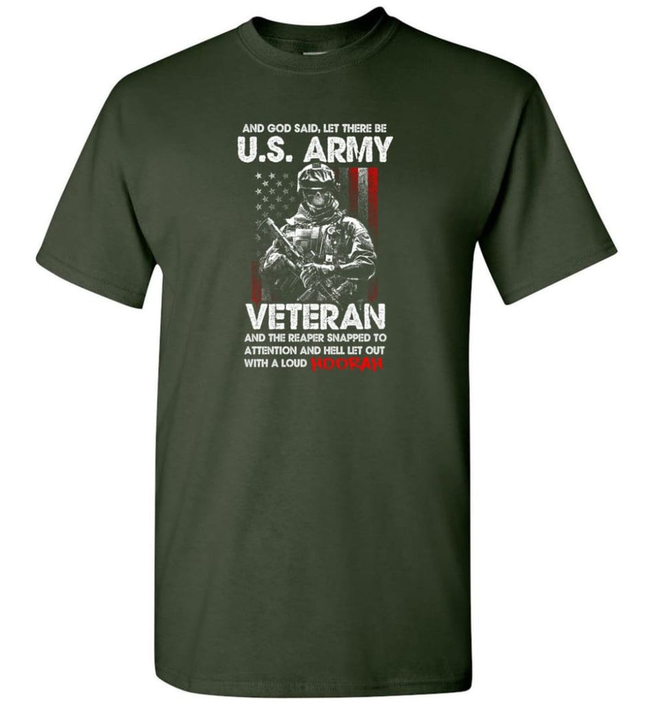 And God Said Let There Be U.S. Army Veteran Shirt - Short Sleeve T-Shirt - Forest Green / S