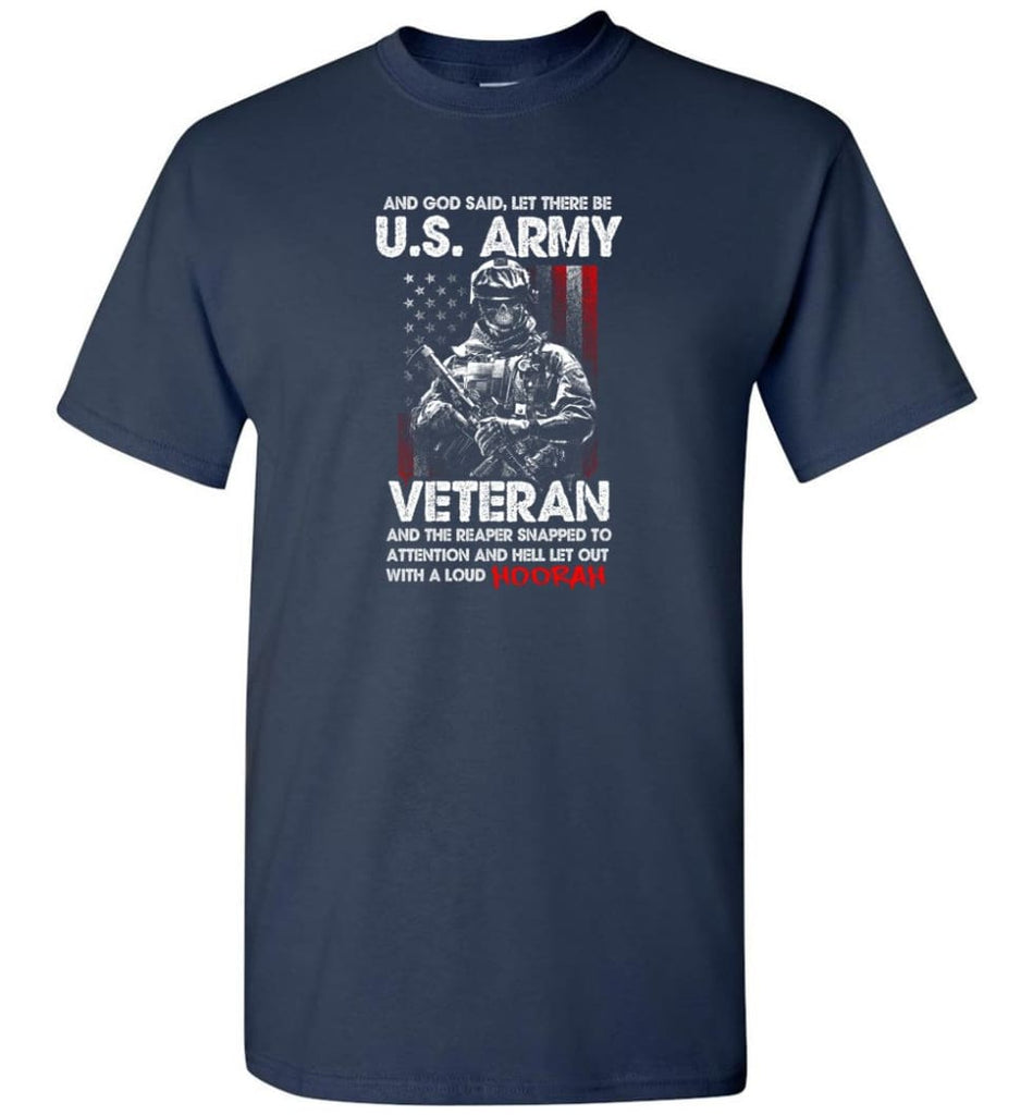 And God Said Let There Be U.S. Army Veteran Shirt - Short Sleeve T-Shirt - Navy / S
