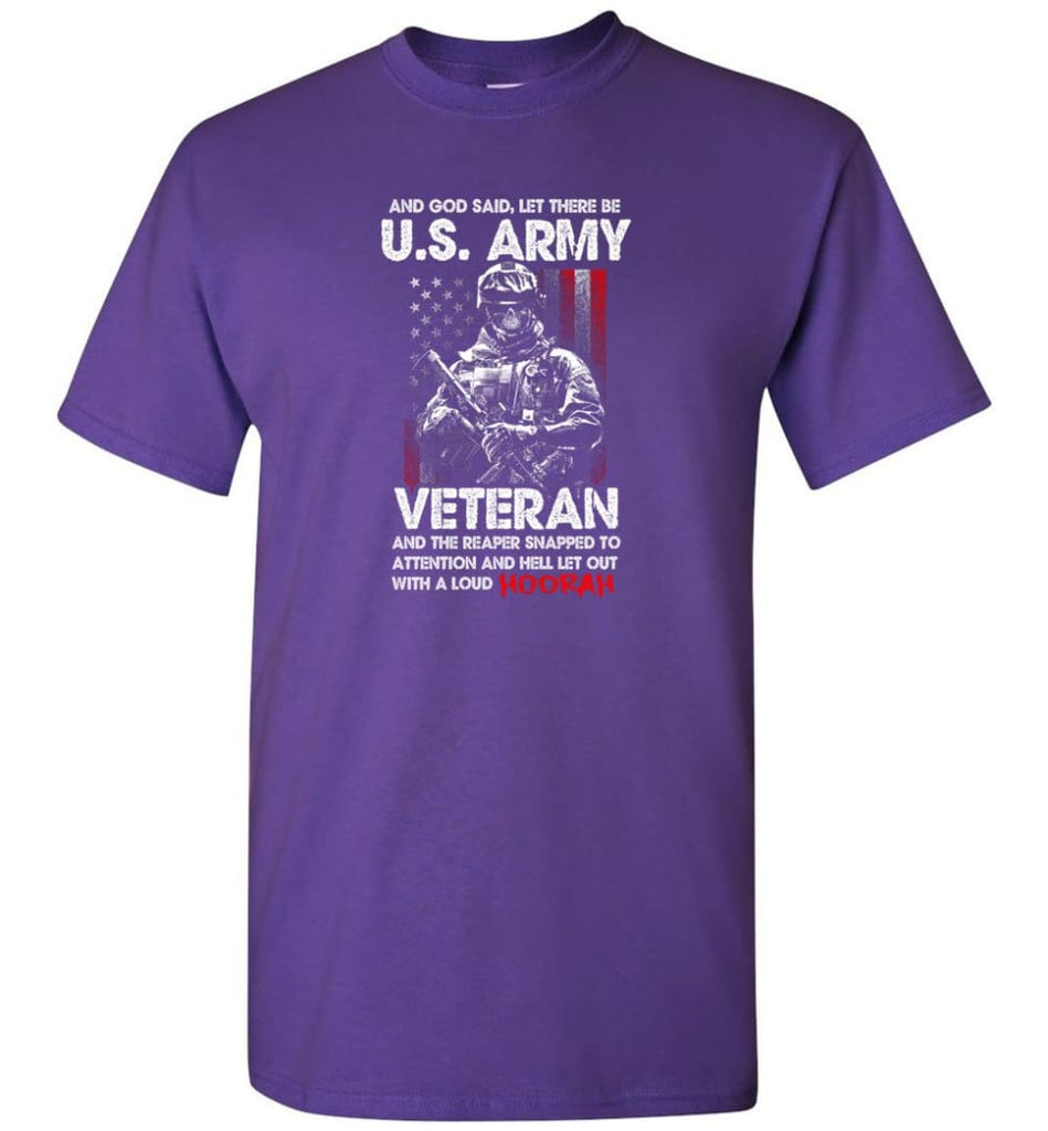 And God Said Let There Be U.S. Army Veteran Shirt - Short Sleeve T-Shirt - Purple / S