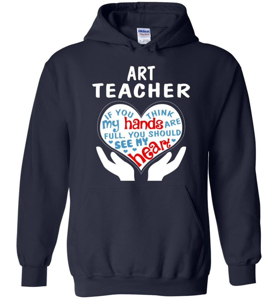 Art Teacher Shirt Art Teacher Gift - Hoodie - Navy / M