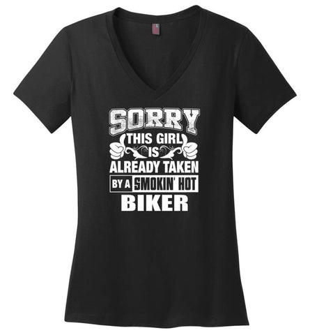 ARTIST Shirt Sorry This Girl Is Already Taken By A Smokin' Hot Ladies V-Neck - Black / M - 7