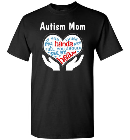 Autism Mom Shirt You Should See My Heart - Short Sleeve T-Shirt - Black / S