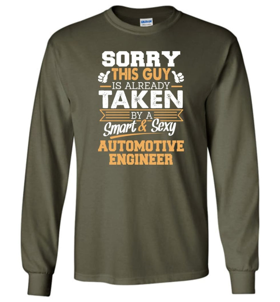 Automotive Engineer Shirt Cool Gift for Boyfriend Husband or Lover - Long Sleeve T-Shirt - Military Green / M