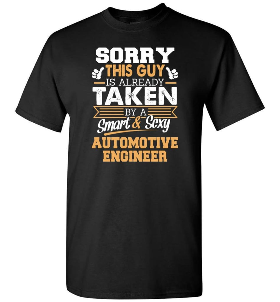 Automotive Engineer Shirt Cool Gift for Boyfriend Husband or Lover - Short Sleeve T-Shirt - Black / S