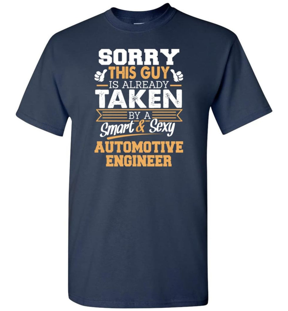 Automotive Engineer Shirt Cool Gift for Boyfriend Husband or Lover - Short Sleeve T-Shirt - Navy / S