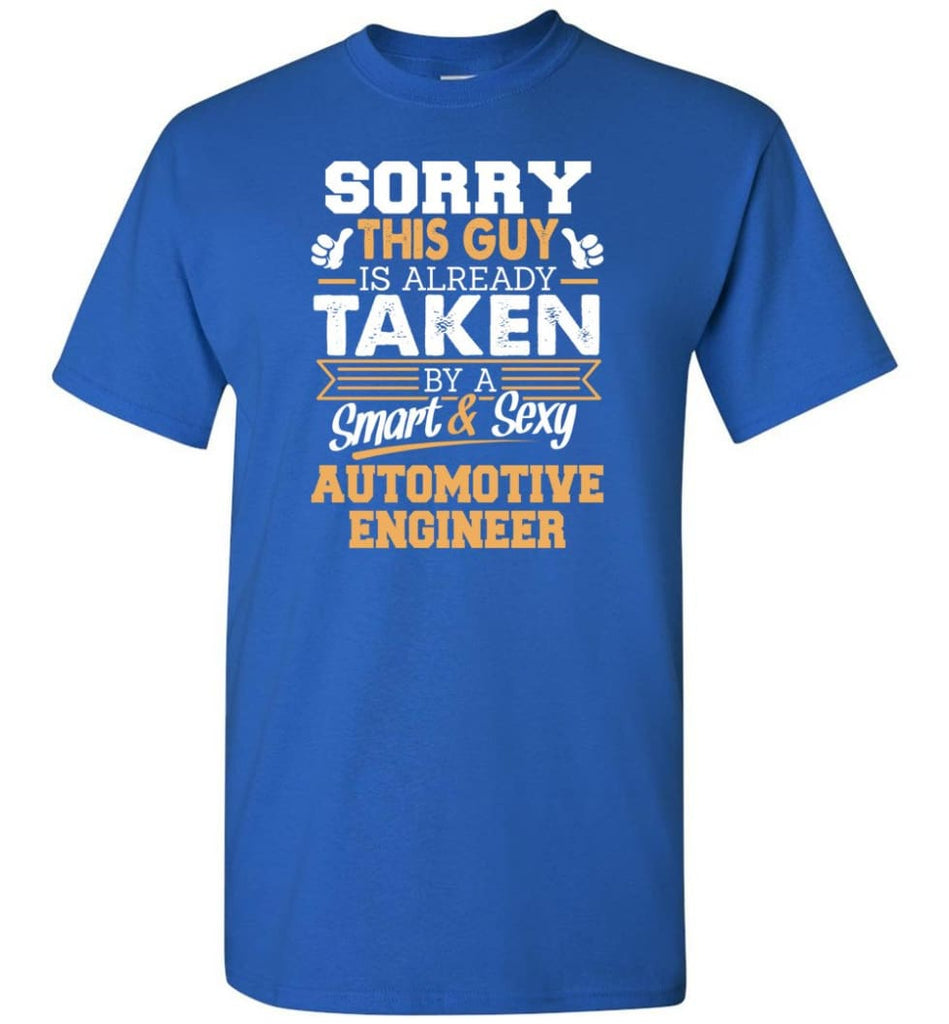 Automotive Engineer Shirt Cool Gift for Boyfriend Husband or Lover - Short Sleeve T-Shirt - Royal / S