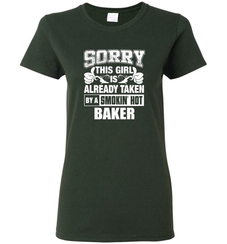 BAKER Shirt Sorry This Girl Is Already Taken By A Smokin' Hot Women Tee - Forest Green / M - 6