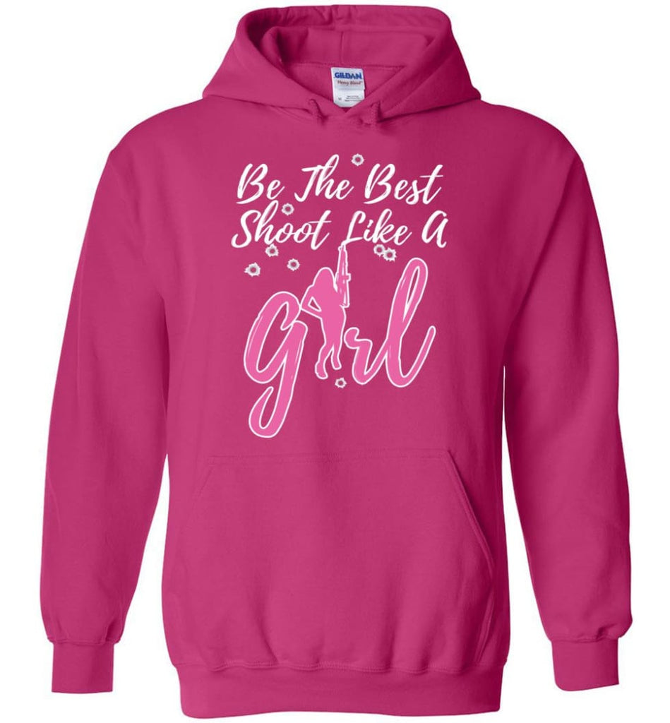 Be The Best Shoot Like A Girl Hoodie - Heliconia / M