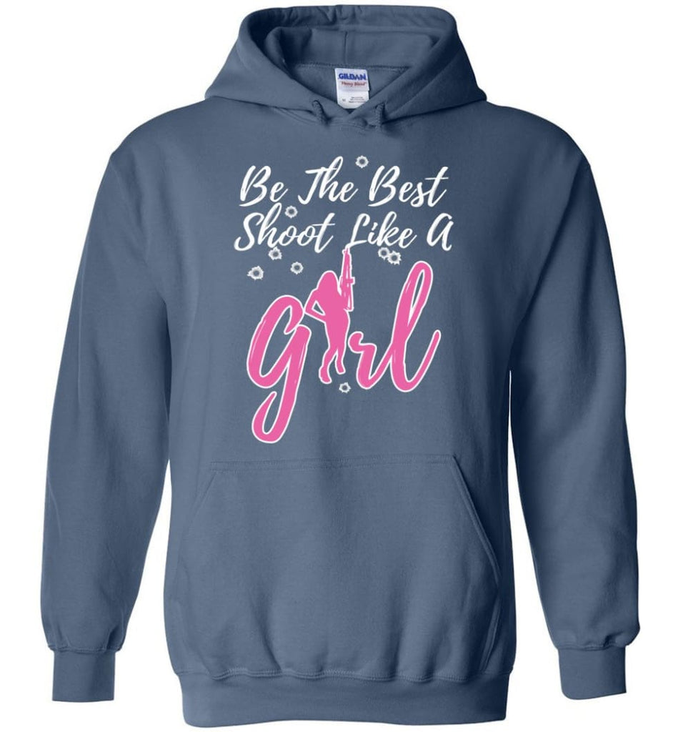 Be The Best Shoot Like A Girl Hoodie - Indigo Blue / M