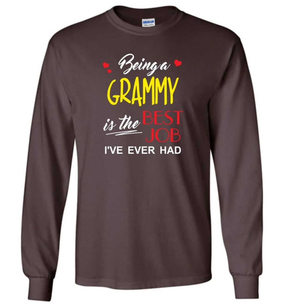 Being A G Is The Best Job Gift For Grandparents Long Sleeve T-Shirt - Dark Chocolate / M