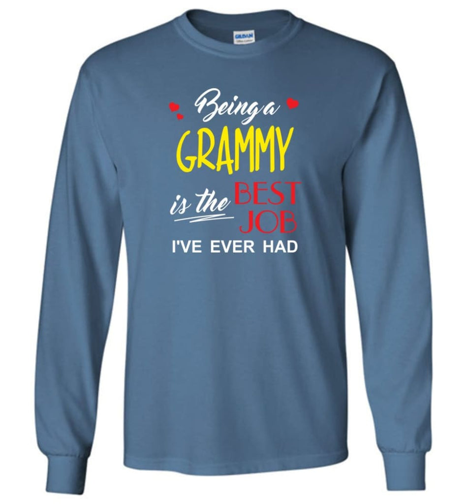 Being A G Is The Best Job Gift For Grandparents Long Sleeve T-Shirt - Indigo Blue / M