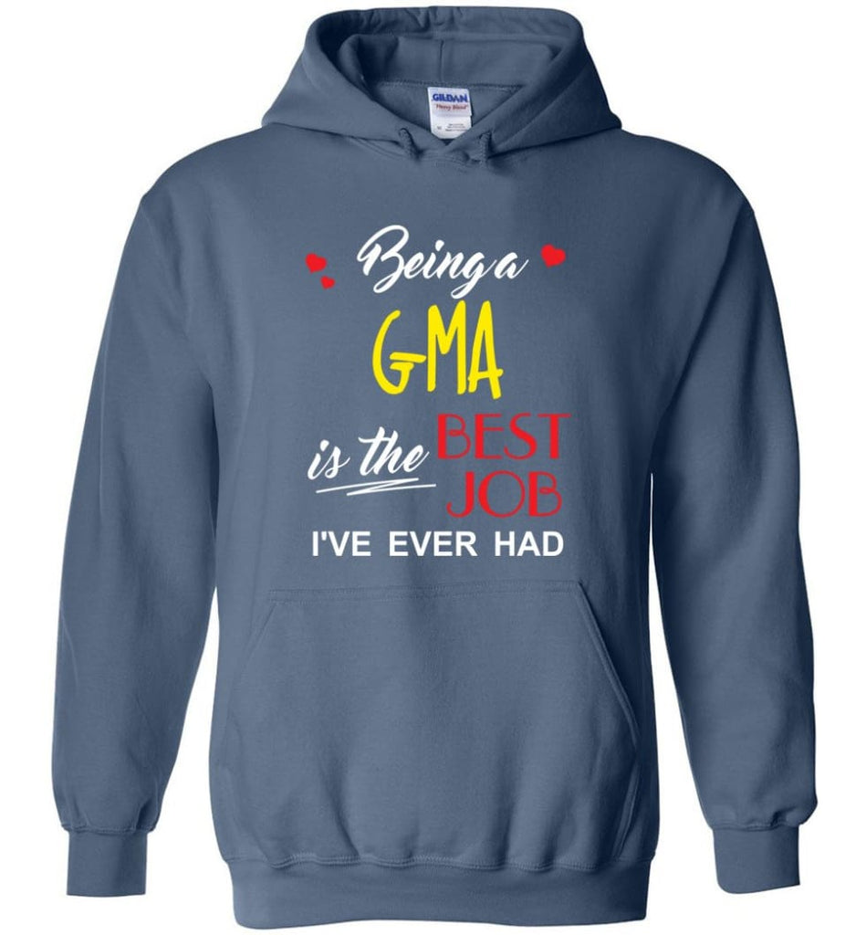 Being A G ma Is The Best Job Gift For Grandparents Hoodie - Indigo Blue / M