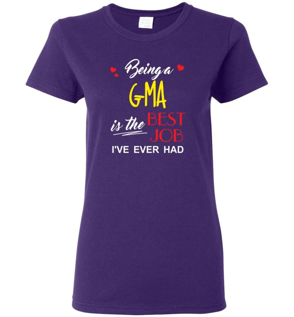 Being A G ma Is The Best Job Gift For Grandparents Women Tee - Purple / M