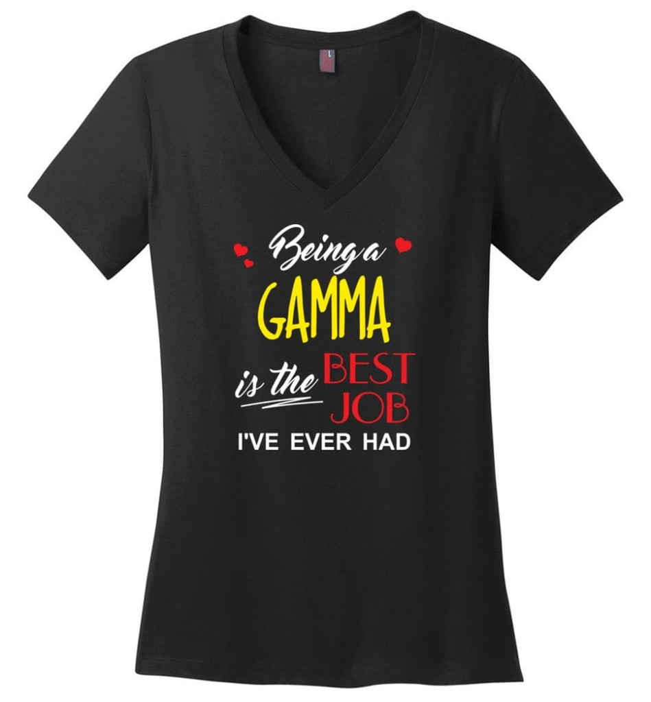 Being A Gamma Is The Best Job Gift For Grandparents Ladies V-Neck - Black / M