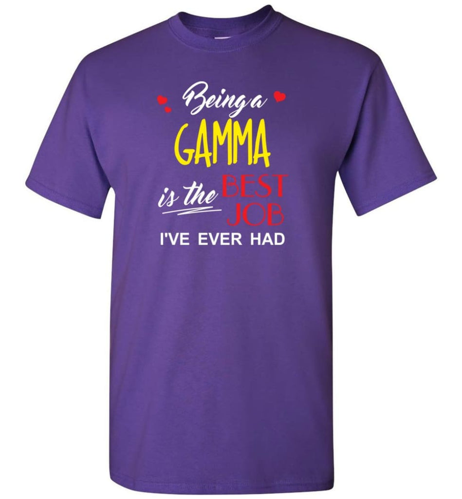 Being A Gamma Is The Best Job Gift For Grandparents T-Shirt - Purple / S