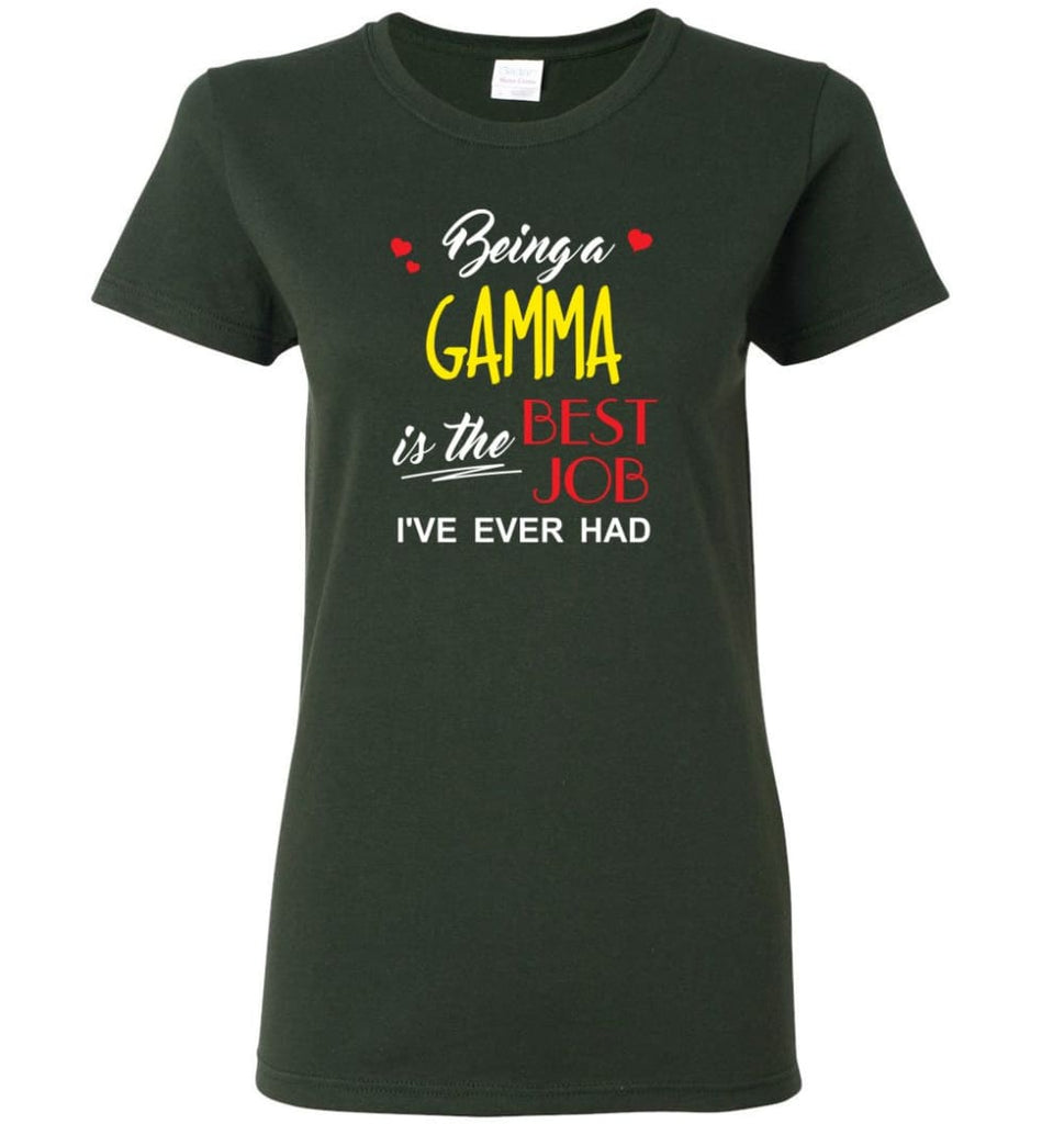 Being A Gamma Is The Best Job Gift For Grandparents Women Tee - Forest Green / M