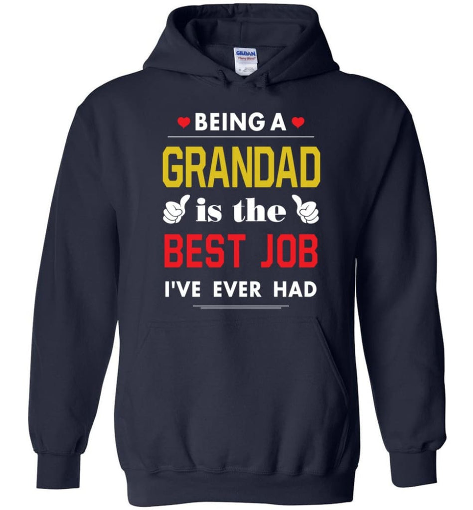 Being A Grandad Is The Best Job Gift For Grandparents Hoodie - Navy / M
