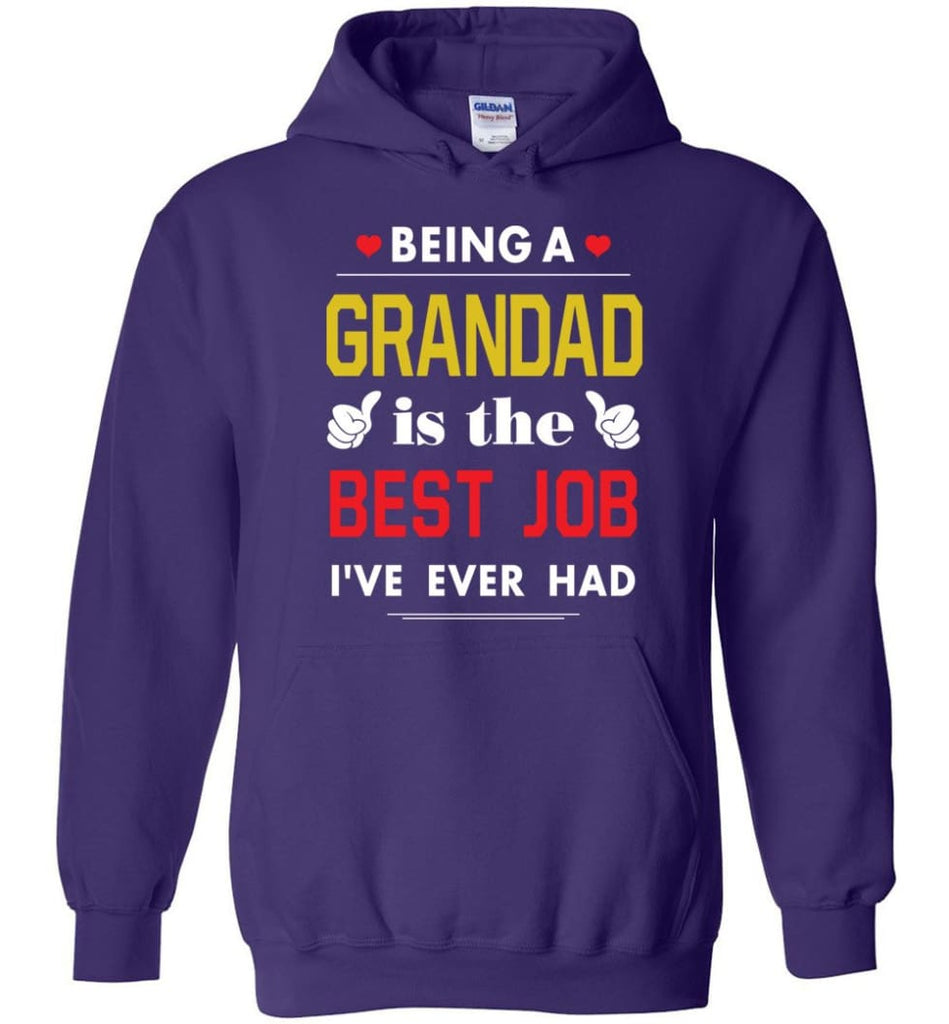 Being A Grandad Is The Best Job Gift For Grandparents Hoodie - Purple / M