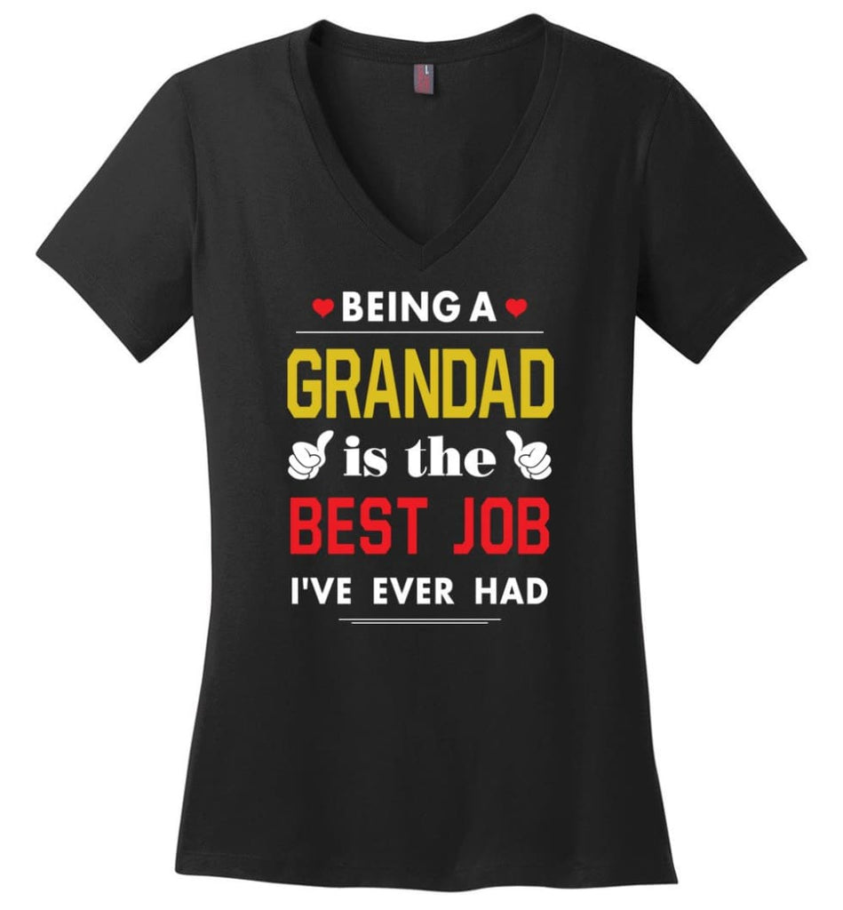 Being A Grandad Is The Best Job Gift For Grandparents Ladies V-Neck - Black / M