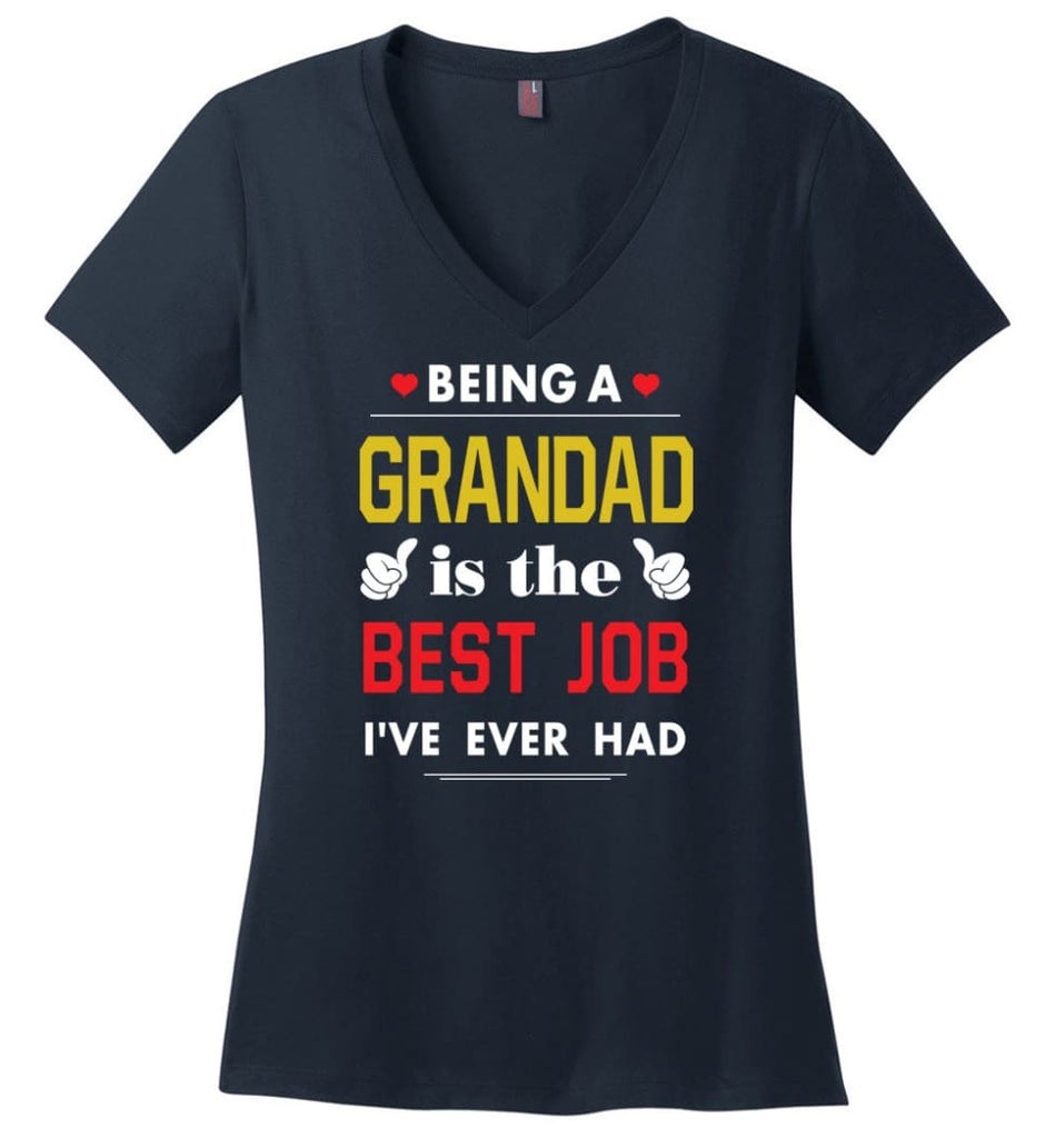 Being A Grandad Is The Best Job Gift For Grandparents Ladies V-Neck - Navy / M