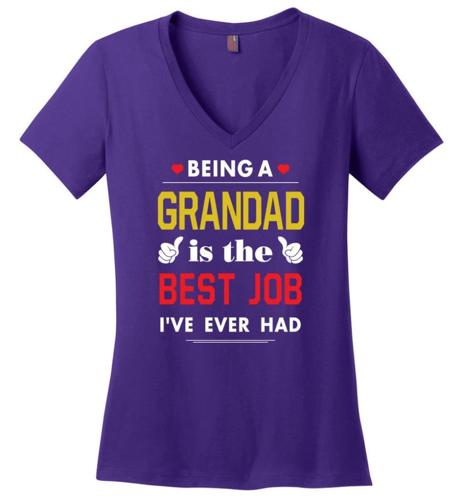 Being A Grandad Is The Best Job Gift For Grandparents Ladies V-Neck - Purple / M