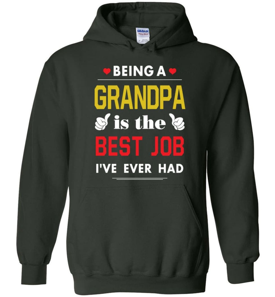 Being A Grandpa Is The Best Job Gift For Grandparents Hoodie - Forest Green / M