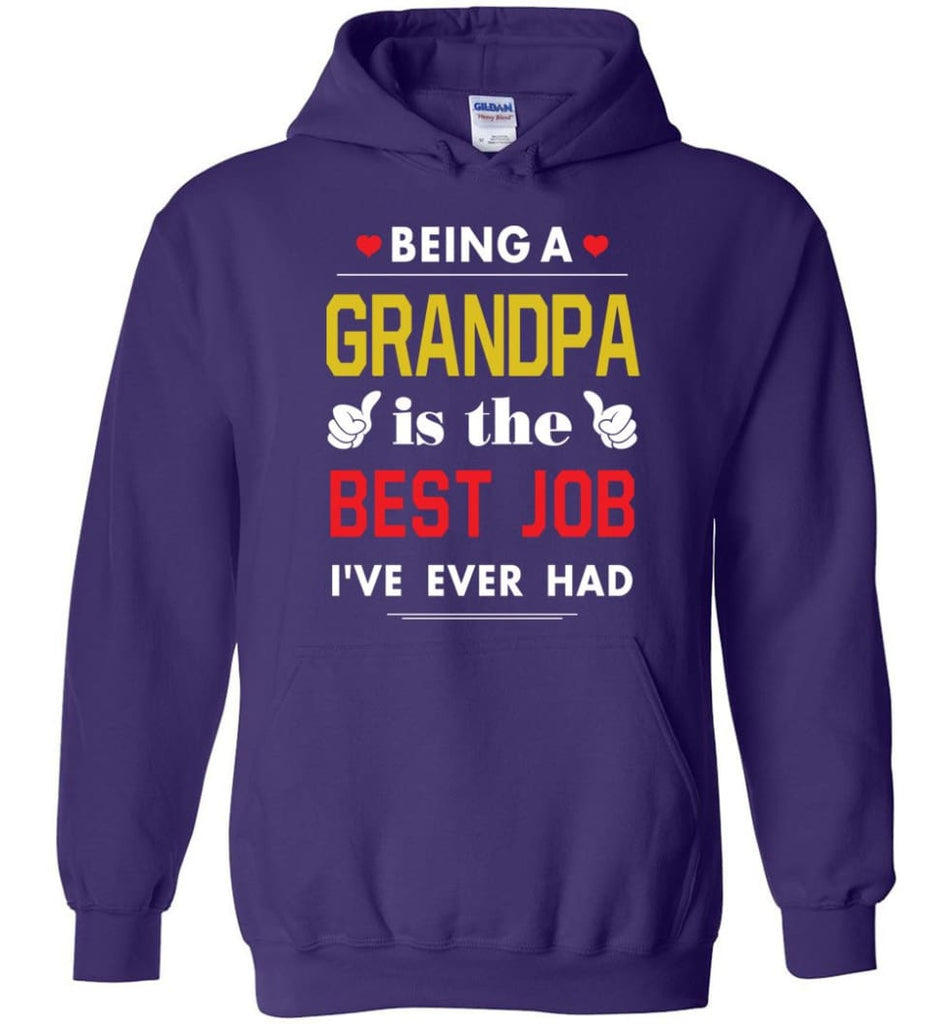 Being A Grandpa Is The Best Job Gift For Grandparents Hoodie - Purple / M