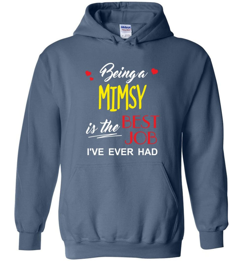 Being A Mimsy Is The Best Job Gift For Grandparents Hoodie - Indigo Blue / M