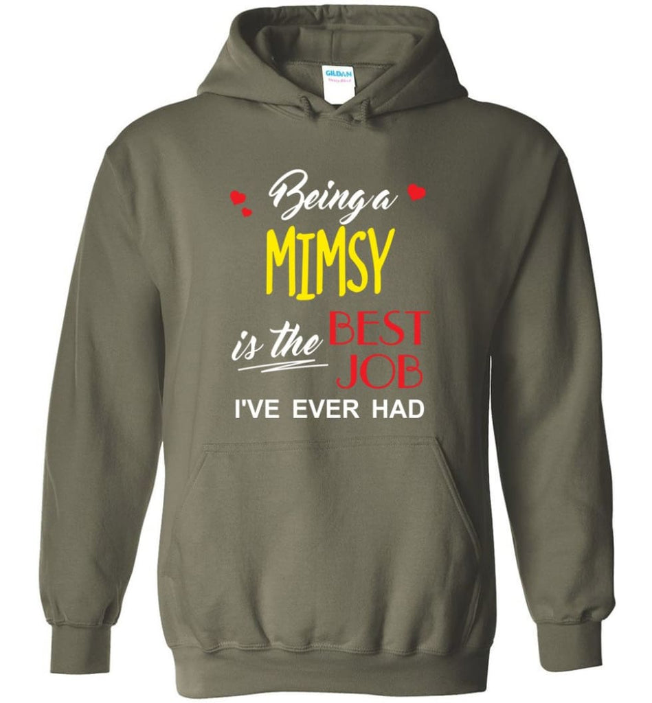 Being A Mimsy Is The Best Job Gift For Grandparents Hoodie - Military Green / M