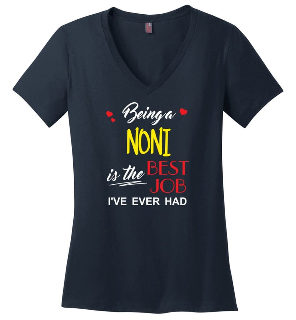 Being A Noni Is The Best Job Gift For Grandparents Ladies V-Neck - Navy / M