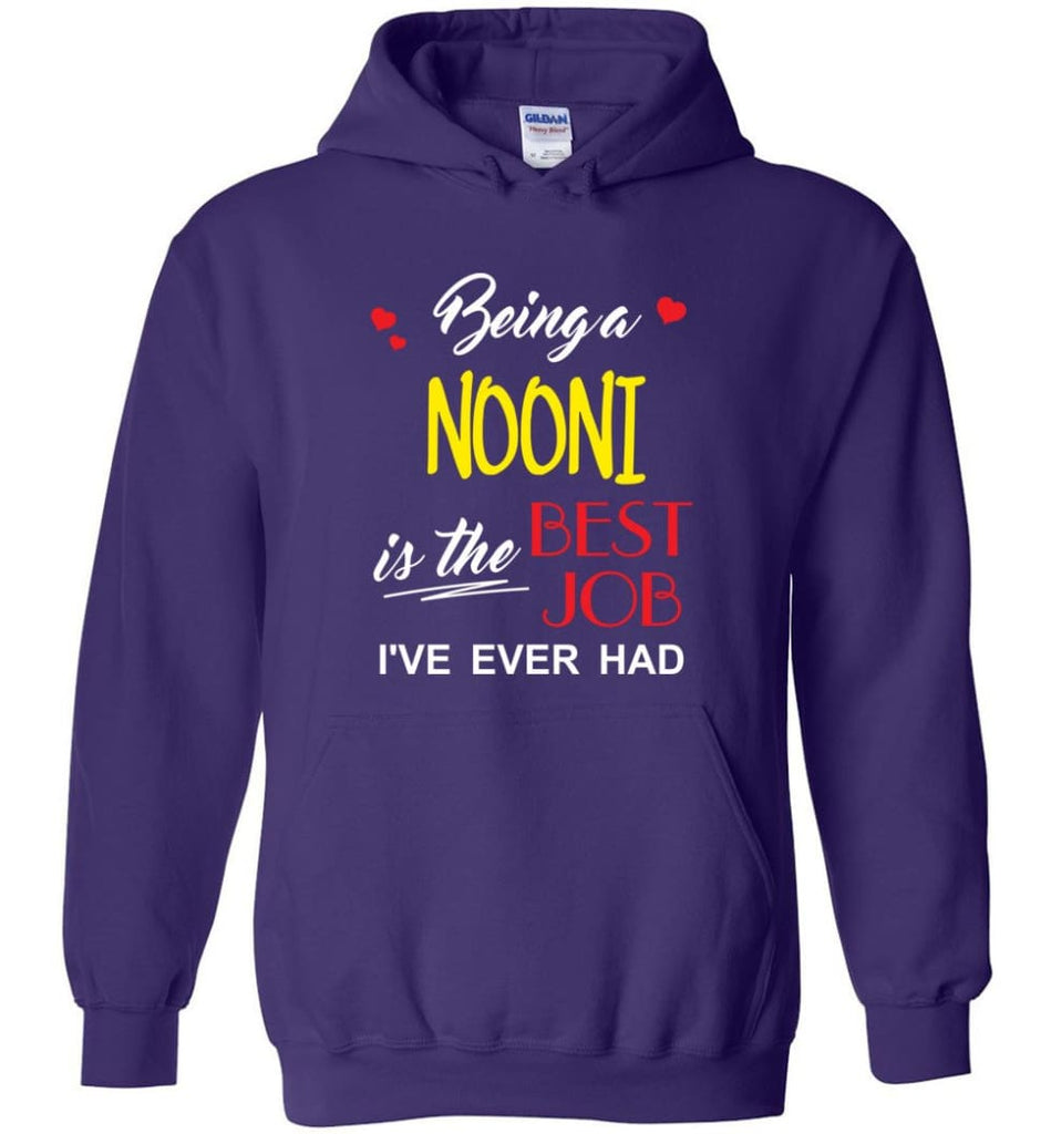 Being A Nooni Is The Best Job Gift For Grandparents Hoodie - Purple / M