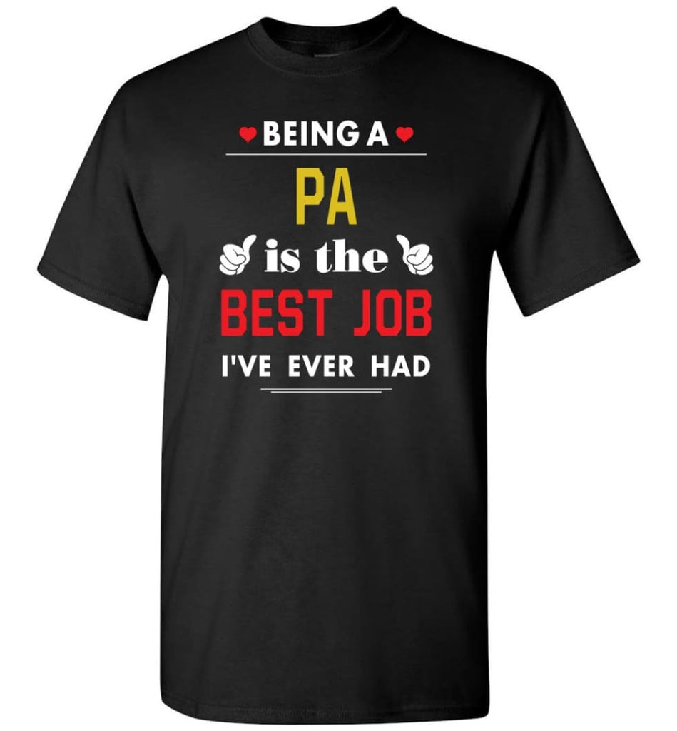 Being A Pa Is The Best Job Gift For Grandparents T-Shirt - Black / S