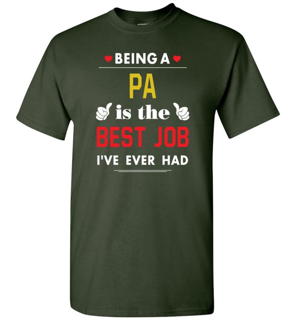 Being A Pa Is The Best Job Gift For Grandparents T-Shirt - Forest Green / S