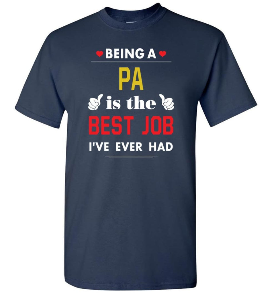 Being A Pa Is The Best Job Gift For Grandparents T-Shirt - Navy / S