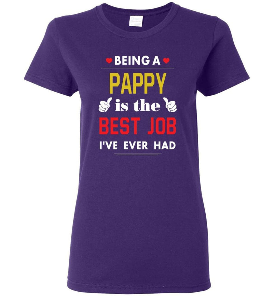 Being A Pappy Is The Best Job Gift For Grandparents Women Tee - Purple / M