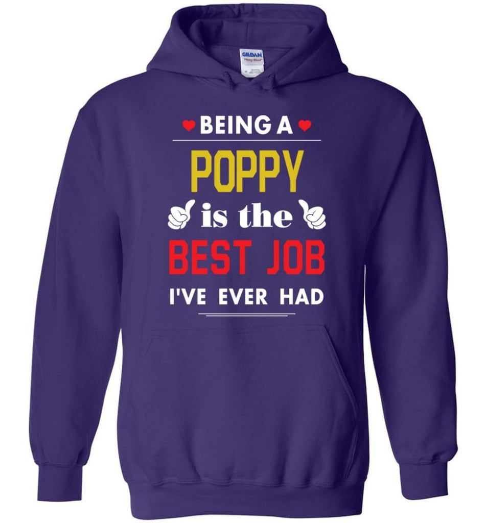 Being A Poppy Is The Best Job Gift For Grandparents Hoodie - Purple / M