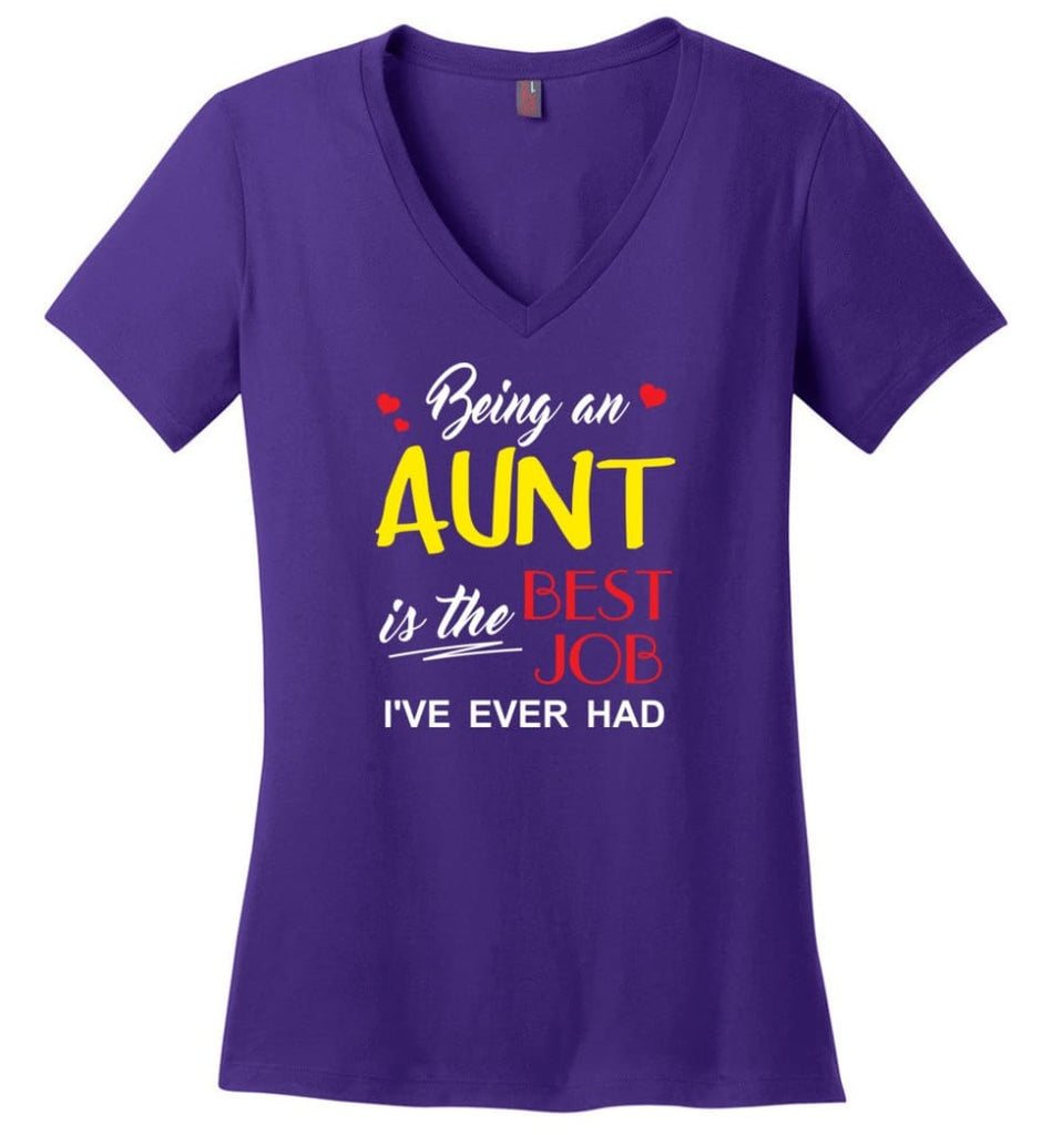 Being An Aunt Is The Best Job Gift For Grandparents Ladies V-Neck - Purple / M