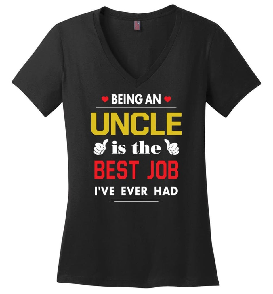 Being An Uncle Is The Best Job Gift For Grandparents Ladies V-Neck - Black / M