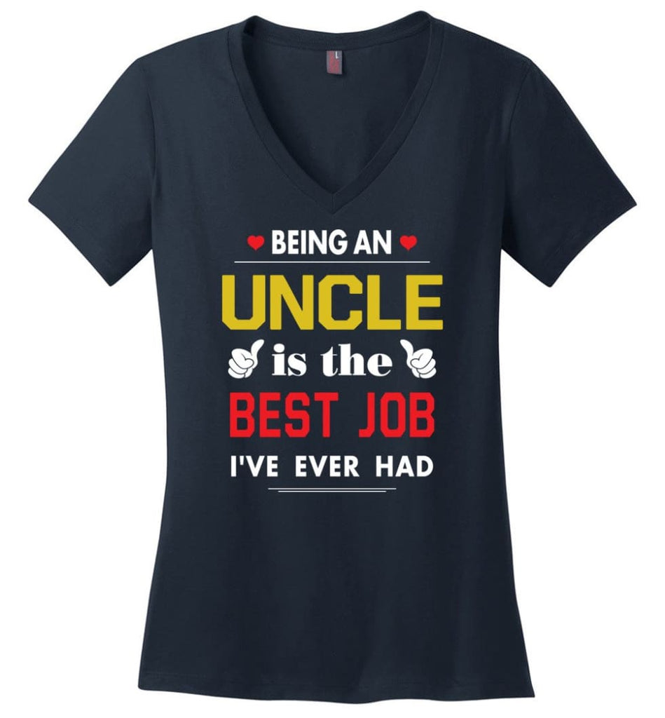 Being An Uncle Is The Best Job Gift For Grandparents Ladies V-Neck - Navy / M