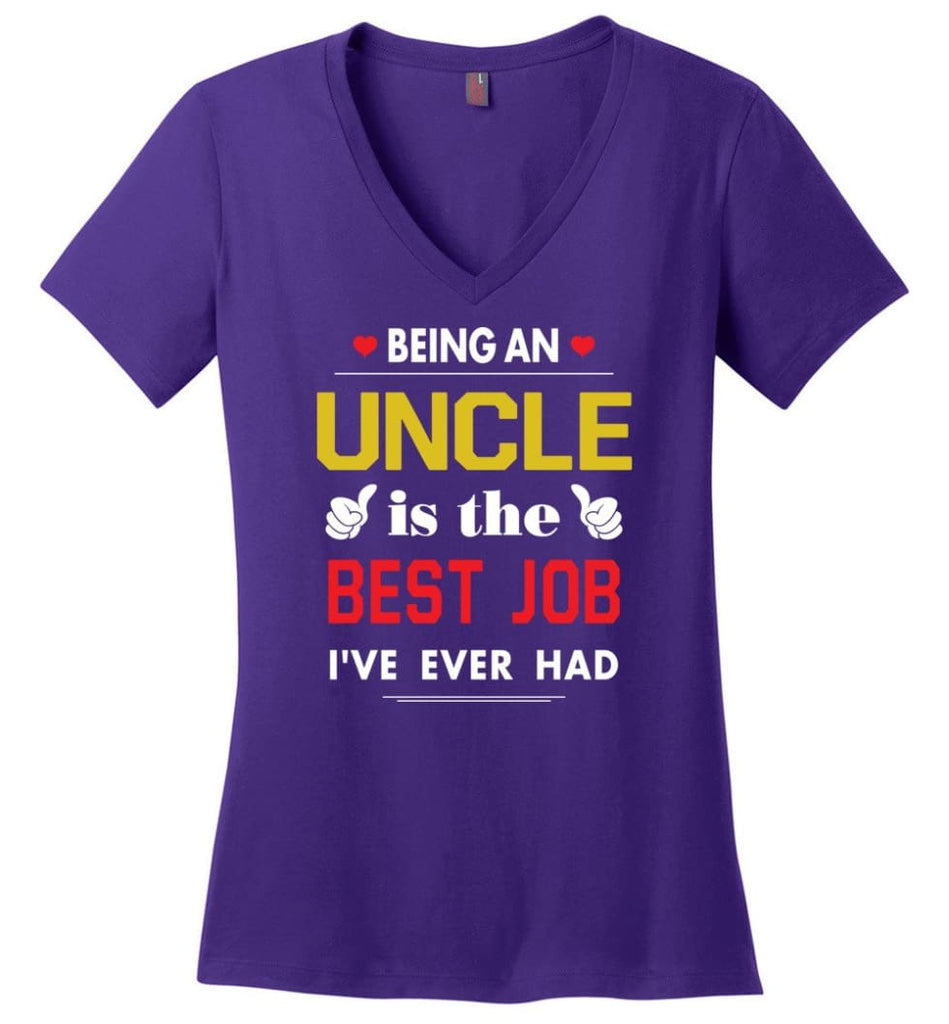 Being An Uncle Is The Best Job Gift For Grandparents Ladies V-Neck - Purple / M