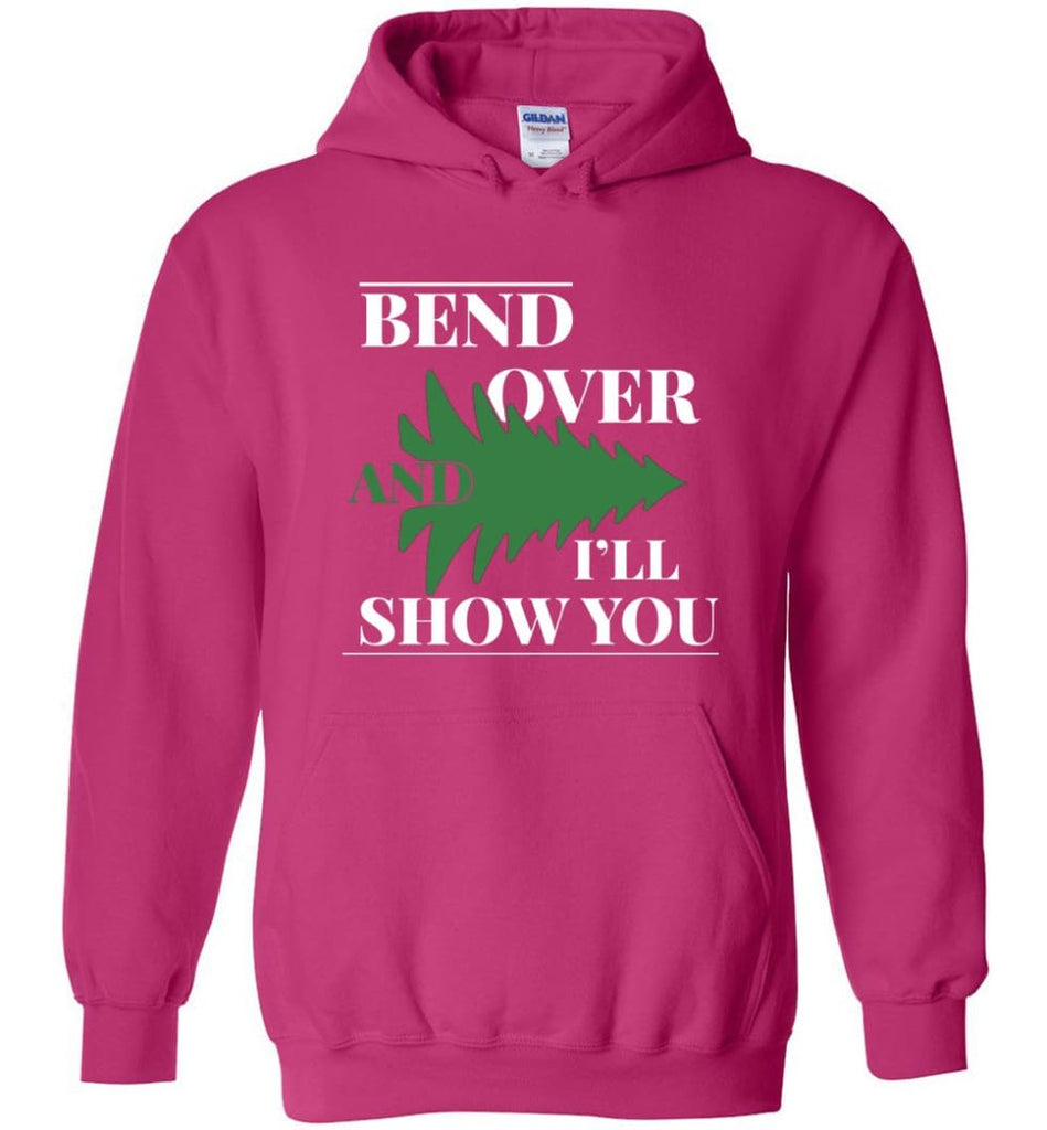 Bend Over And I'll Show You Funny Christmas Tree Bend Over Hoodie - Heliconia / M