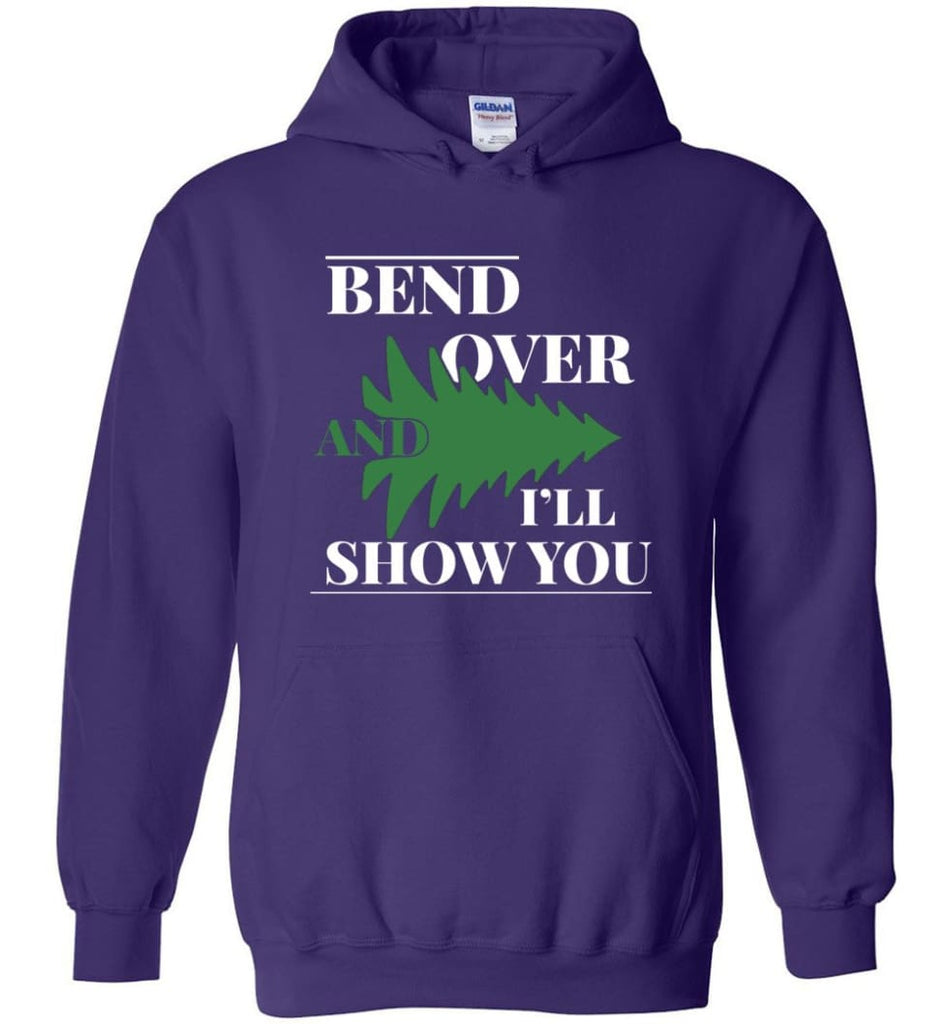 Bend Over And I'll Show You Funny Christmas Tree Bend Over Hoodie - Purple / M