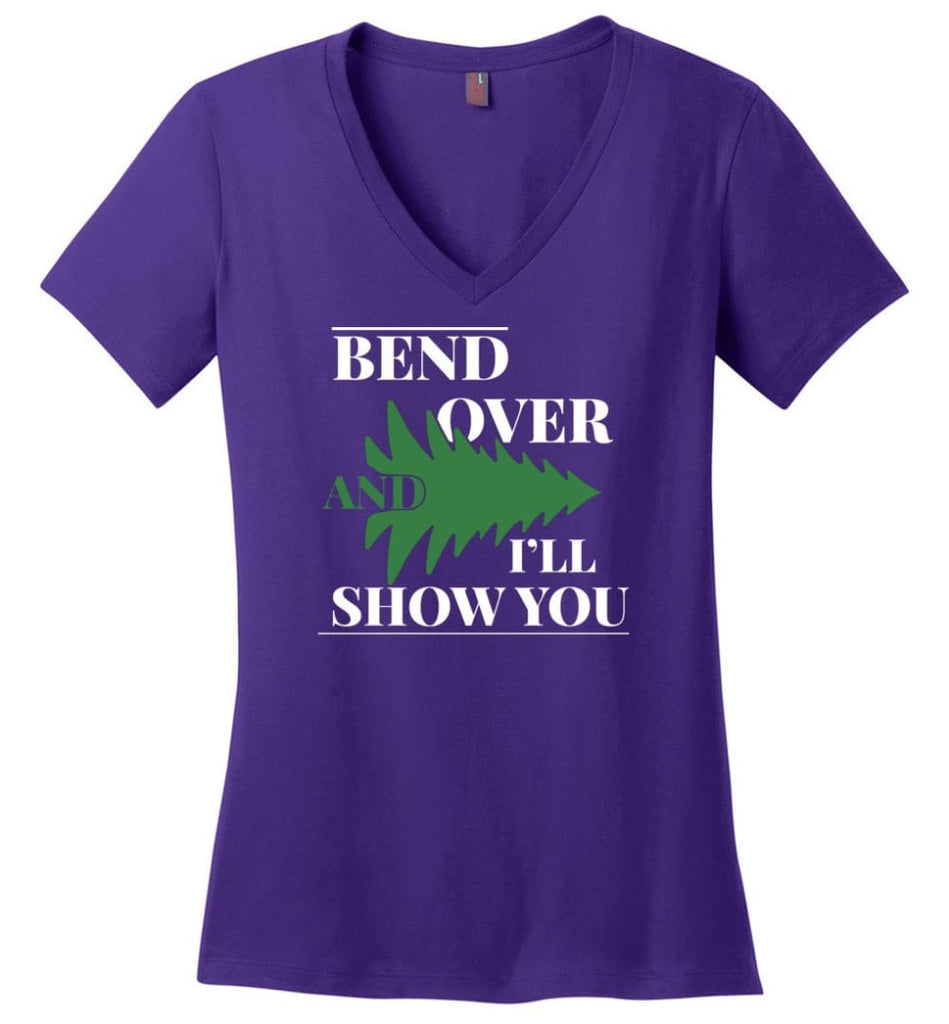 Bend Over And I'll Show You Funny Christmas Tree Bend Over Ladies V-neck - Purple / M