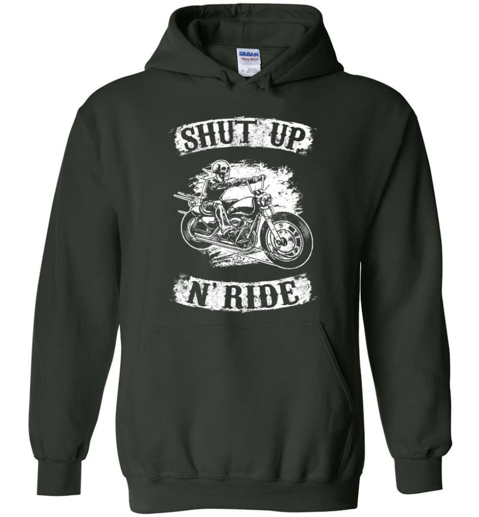 Best Biker Shirt Shut Up N'ride Hoodie - Forest Green / M