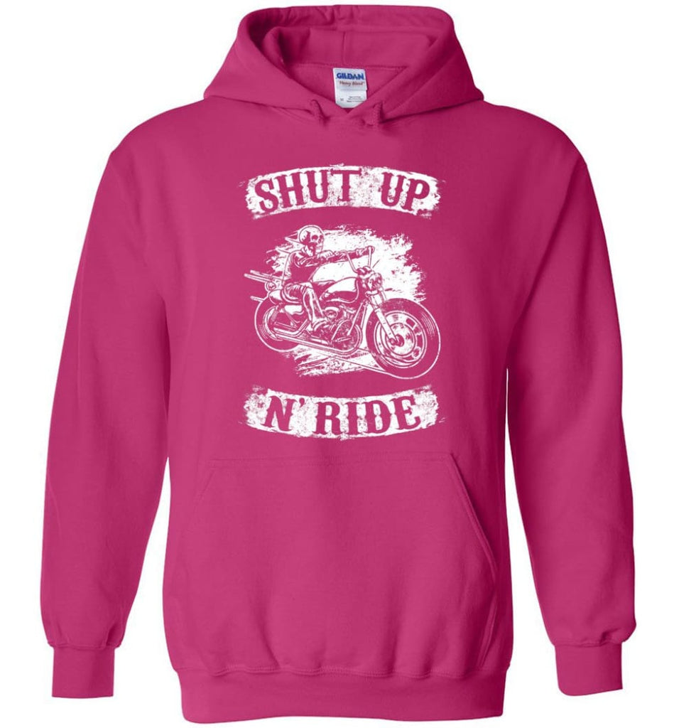 Best Biker Shirt Shut Up N'ride Hoodie - Heliconia / M