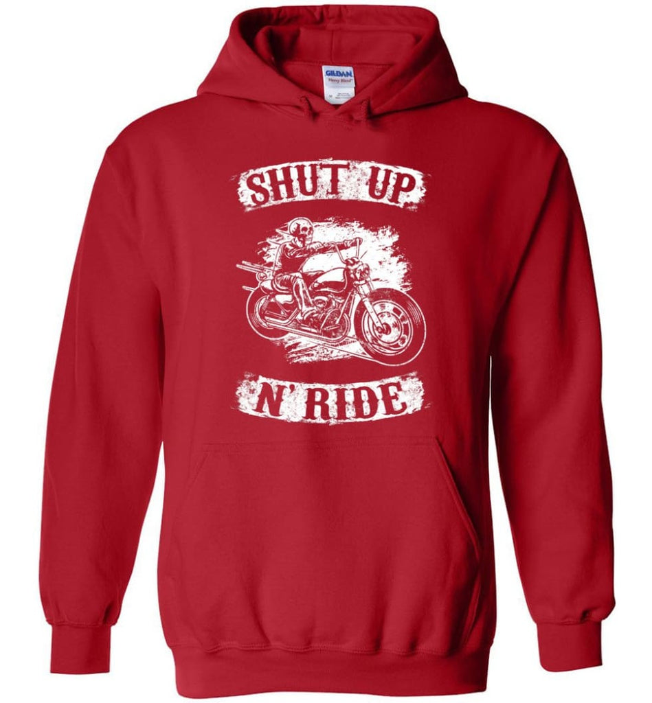 Best Biker Shirt Shut Up N'ride Hoodie - Red / M