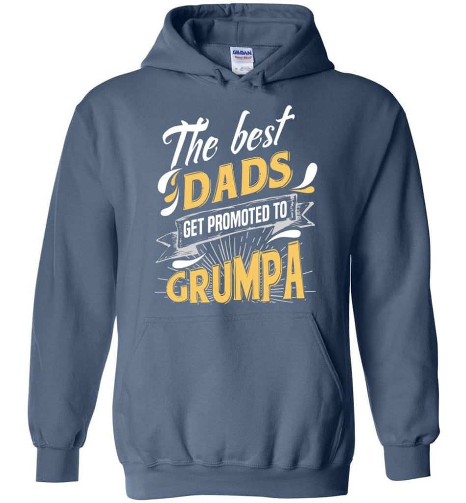 Best Dads Get Promoted To Grumpa Christmas Gift for Grandpa Hoodie - Indigo Blue / M